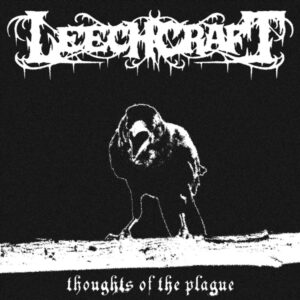 Leechcraft - Thoughts Of The Plague (Pandemic Edition)