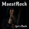 MaestRock - Let's Rock