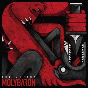 Molybaron - The Mutiny