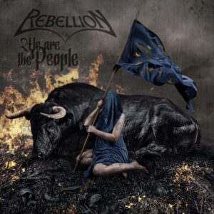 Rebellion - We Are The People