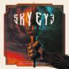 Skyeye - Soldiers Of Light