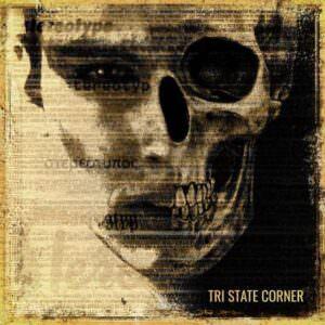Tri State Corner - Stereotype