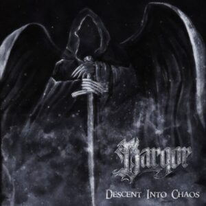 Dargor - Descent Into Chaos
