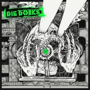 Die Dorks - Die Maschine Von Morgen
