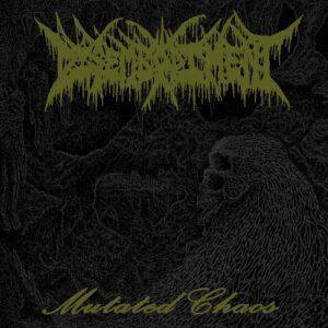 Disembodiment - Mutated Chaos