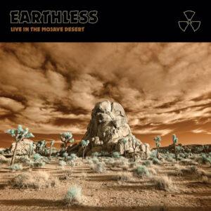 Earthless - Live In The Mojave Desert / Volume I