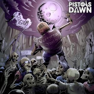 Pistols At Dawn - Nocturnal Youth
