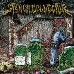 Stench Collector - Effluvatorium Du Jour