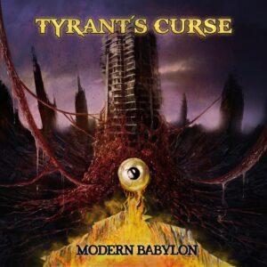 Tyrant's Curse - Modern Babylon