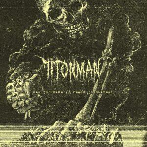 71tonman - War Is Peace /// Peace Is Slavery