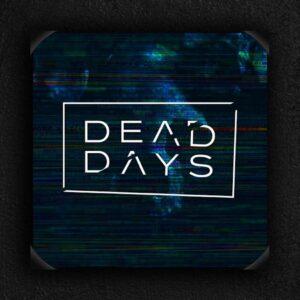Dead Days - Doom & Gloom