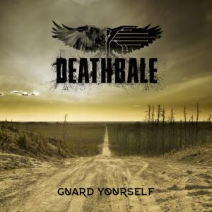 Deathbale - Guard Yourself