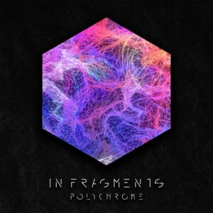 In Fragments - Polychrome