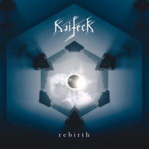 Kaifeck - Rebirth