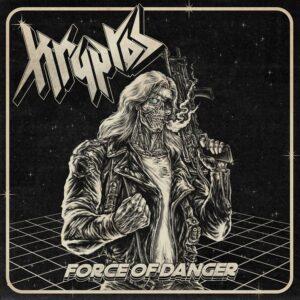 Kryptos - Force Of Danger