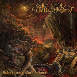 The Day of the Beast - Indisputably Carnivourios