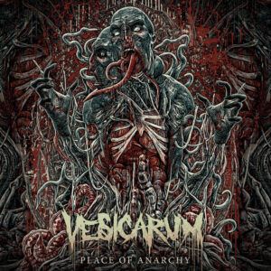 Vesicarum - Place Of Anarchy