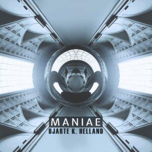 Bjarte K. Helland - Maniae
