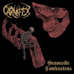 Carnifex - Graveside Confessions