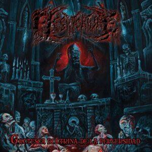 Fleshtorture - Grotesca Doctrina De La Perversidad (Grotesque Doctrine Of Perversity)