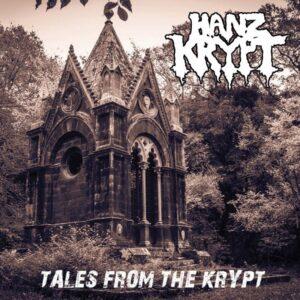 Hanz Krypt - Tales From The Krypt (Reissue)
