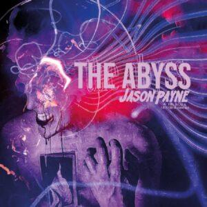 Jason Payne - The Abyss