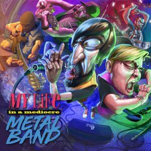 Timōrātus - My Life In A Mediocre Metal Band