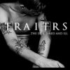 Traitrs - The Sick Tired And Ill