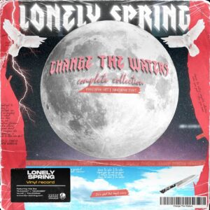 Lonely Spring - Change The Waters