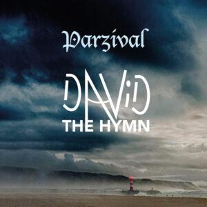 Parzival - David – The Hymn