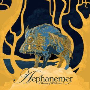 Aephanemer - A Dream Of Wilderness