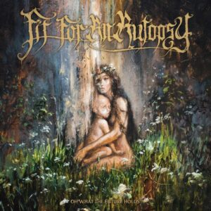 Fit For An Autopsy - Oh What The Future Holds