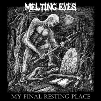 Melting Eyes - My Final Resting Place