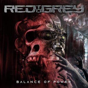 Red To Grey - Balance Of Power