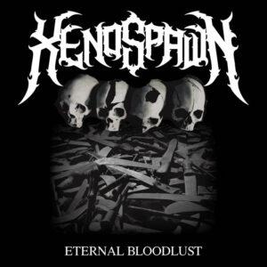 Xenospawn – Eternal Bloodlust